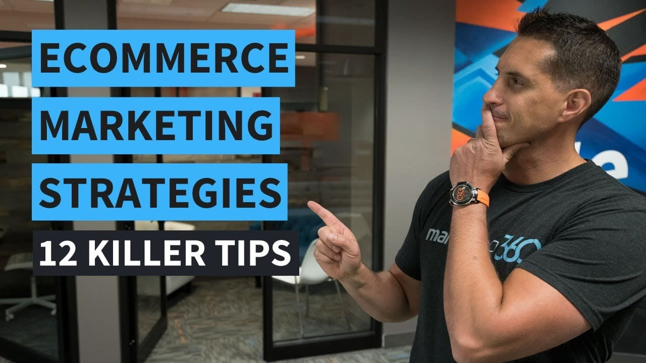 Here are 12 Killer Tips for an eCommerce Marketing Strategy
