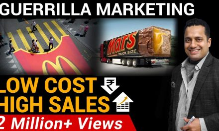HOW TO GET HIGH SALES THROUGH LOW-COST – GUERRILLA MARKETING