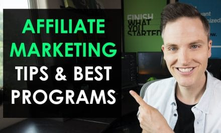5 AFFILIATE MARKETING TIPS AND AFFILIATE PROGRAMS