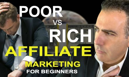 Best Affiliate Marketing For Beginners – 5 Things Rich Affiliates Do