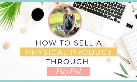 How To Sell A Physical Product Through Paypal