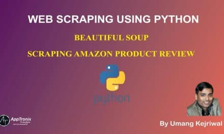 10. Web Scraping Using BeautifulSoup in Python – Scraping Amazon Product Reviews using Python