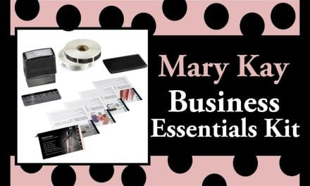The Mary Kay Business Essentials Kit – Your Promotional Tools