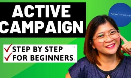 ACTIVE CAMPAIGN FOR BEGINNERS – EMAIL MARKETING TUTORIAL STEP BY STEP